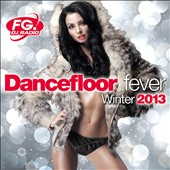 Various Artists: Dancefloor Fever 2013