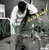 Ron Carter (Bass): Bass & I [Remastered]