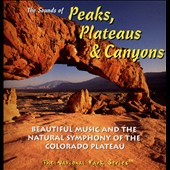 Various Artists: The  Sounds of Peaks, Plateaus & Canyons