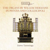 The Organs by Willem Hermans in Pistoia (1664) and Collescipoli (1678) / Liuwe Tamminga, organ