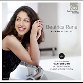 Beatrice Ranaa: Silver Medalist - 14th Van Cliburn International Piano Competition: Works by Schumann, Ravel & Bartok