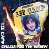 Lee Camp: Chaos for the Weary