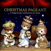 Various Artists: Christmas Pageant: A Sing-Along Celebration for Kids