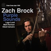 Zach Brock: Purple Sounds