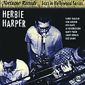 Herbie Harper: Jazz in Hollywood [Limited]