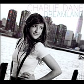 Charlie Dane: Dreamland [Digipak]