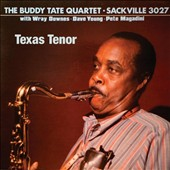 Buddy Tate/Buddy Tate Quartet: The  Texas Tenor