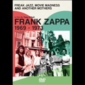 Frank Zappa: Freak Jazz, Movie Madness & Another Mothers