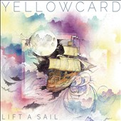 Yellowcard: Lift a Sail [Digipak]