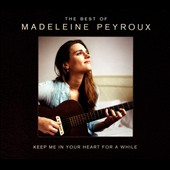 Madeleine Peyroux: Keep Me in Your Heart [Deluxe Edition]