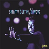 Sammy Turner: Always