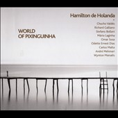Hamilton de Holanda: World of Pixinguinha