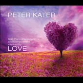 Peter Kater: Love [Digipak] *