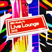 Various Artists: BBC Radio 1's Live Lounge 2015