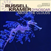 Russell Kramer: Dynosoar Above the Clouds