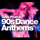 Various Artists: Dave Pearce '90s Dance Anthems [Digipak]