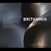 'Britannia' - Chamber works: Knussen: Prayer Bell Sketch; Britten: Sonate, Op. 65; Birtwistle: Movement for String Quartet; Turnage: Slide Stride; Woolrich: A Farewell / various artists