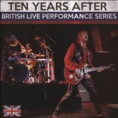 Ten Years After: British Live Performance Series