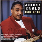Johnny Rawls: Here We Go