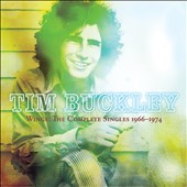 Tim Buckley: Wings: The Complete Singles 1966-1974 *