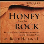 M. Roger Holland: M. Roger Holland II: Honey From The Rock, Vol. 1 & 2