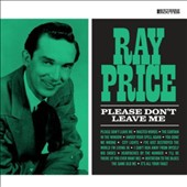 Ray Price: Please Don't Leave Me *