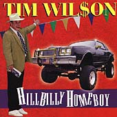 Tim Wilson: Hillbilly Homeboy