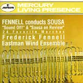 Fennel Conducts Sousa / Fennell, Eastman Wind Ensemble