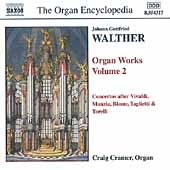 Walther: Organ Works Vol 2  / Craig Cramer