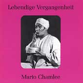 Lebendige Vergangenheit - Mario Chamlee