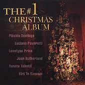 The #1 Christmas Album / Domingo, Pavarotti, Price, et al