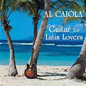 Al Caiola: Guitar for Latin Lovers