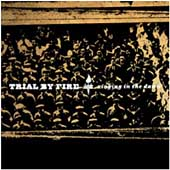 Trial by Fire: Ringing in the Dawn