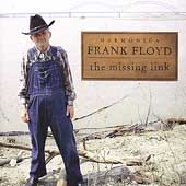 Harmonica Frank Floyd: The Missing Link *