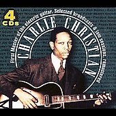 Charlie Christian: Selected Broadcasts and Jam Sessions [Box]
