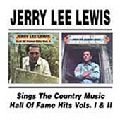 Jerry Lee Lewis: Sings the Country Music Hall of Fame Hits, Vols. 1-2