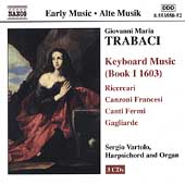 Early Music - Trabaci: Keyboard Music Book I / Vartolo