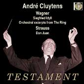 Wagner: Siegfried Idyll, etc;  Strauss / Andr&eacute; Cluytens, etc