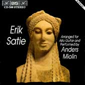 Erik Satie arranged for Alto Guitar / Anders Miolin