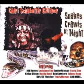Chief Schabutti Gilliame: Snakes Crawls at Night