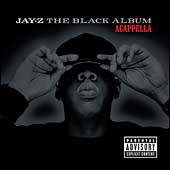 Jay-Z: The Black Album [Acappella] [PA]