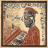 Rosco Gordon: No Dark in America *