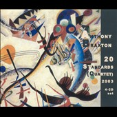 Anthony Braxton: 20 Standards (Quartet) 2003