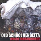 Old School Vendetta: Waste Management