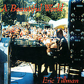 Eric Tillman: A Beautiful World