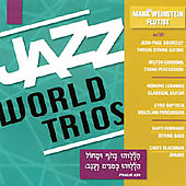 Mark Weinstein: Jazz World Trios