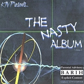 KJV Presents: The KJV Presents Nasty Album, Vol. 1