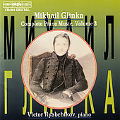Glinka: Complete Piano Music Vol 3 / Victor Ryabchikov