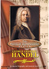 Famous Composers: George Frideric Handel [DVD]