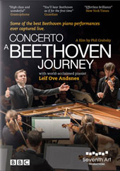 'Concerto, A Beethoven Journey', documentary & performance - Some of the best Beethoven piano performances ever captured live. A film by Phil Grabsky / Leif Ove Andsnes, piano; Mahler CO [DVD]